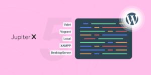 WordPress development environments featured